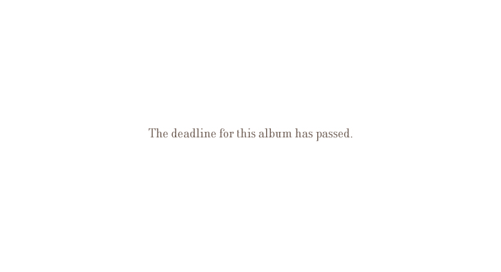 The deadline for this album has passed.